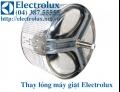 THAY LỒNG MÁY GIẶT ELECTROLUX